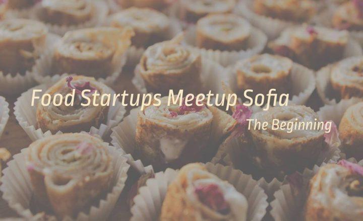 Food Startups Meetup Sofia: The Beginning 4