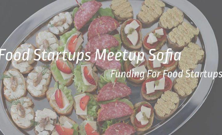 Food Startups Meetup: Funding for Food Startups 2